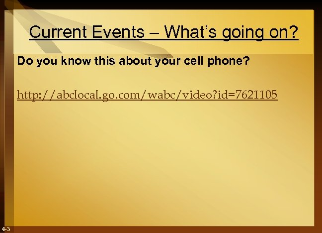 Current Events – What's going on? Do you know this about your cell phone?