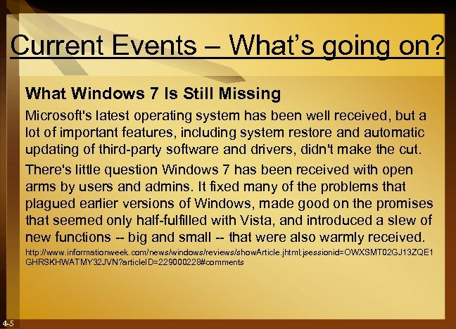 Current Events – What's going on? What Windows 7 Is Still Missing Microsoft's latest