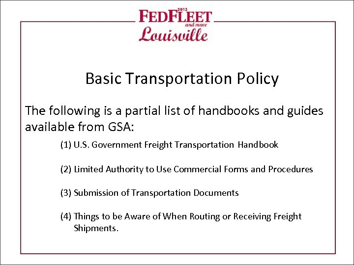 Basic Transportation Policy The following is a partial list of handbooks and guides available