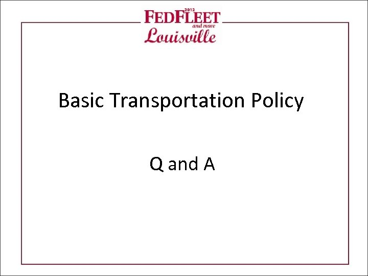 Basic Transportation Policy Q and A