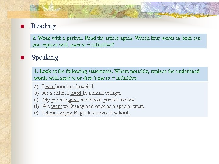 n Reading 2. Work with a partner. Read the article again. Which four words