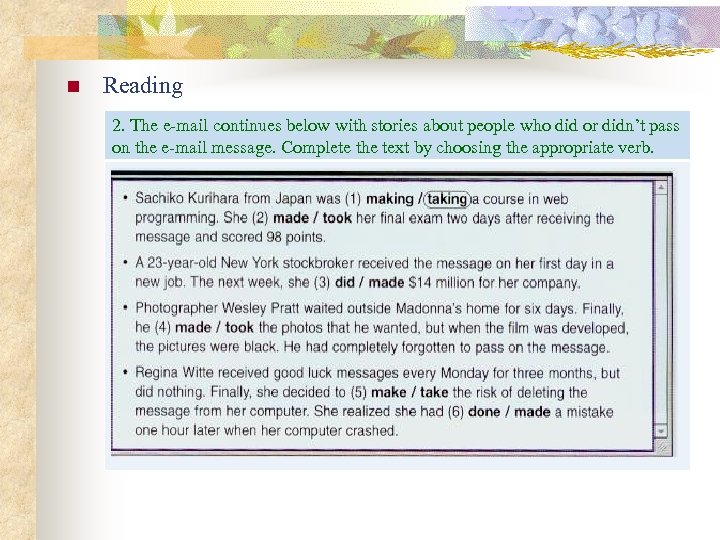 n Reading 2. The e-mail continues below with stories about people who did or