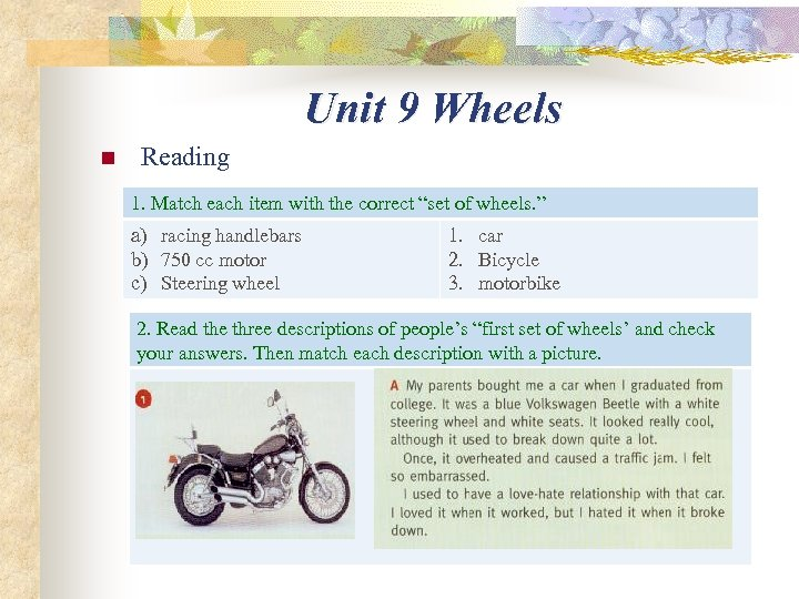 """Unit 9 Wheels n Reading 1. Match each item with the correct """"set of"""