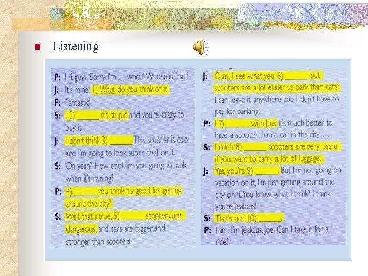 n Listening