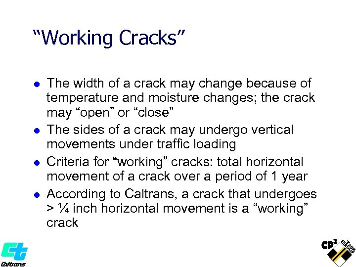 """""""Working Cracks"""" l l The width of a crack may change because of temperature"""
