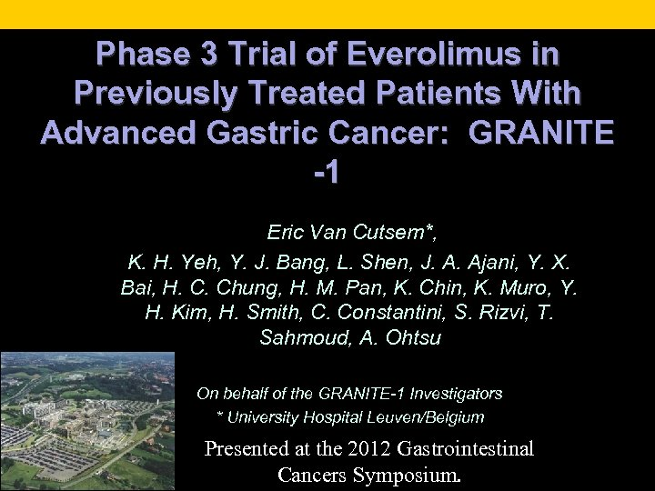 Phase 3 Trial of Everolimus in Previously Treated Patients With Advanced Gastric Cancer: GRANITE