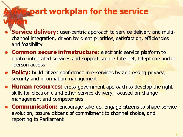 A five-part workplan for the service vision l Service delivery: user-centric approach to service