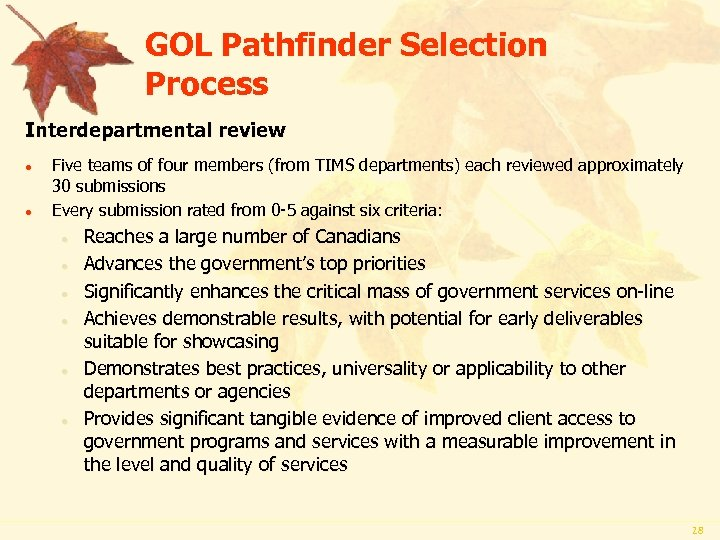 GOL Pathfinder Selection Process Interdepartmental review · · Five teams of four members (from