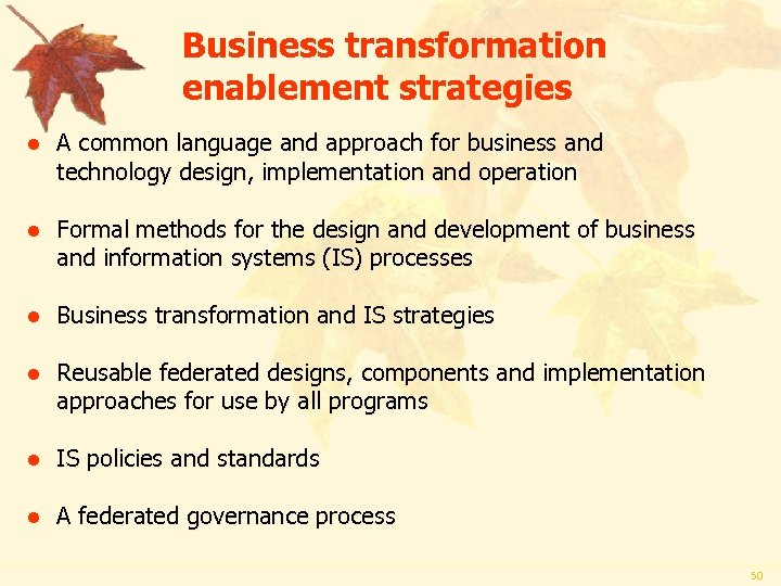 Business transformation enablement strategies l A common language and approach for business and technology