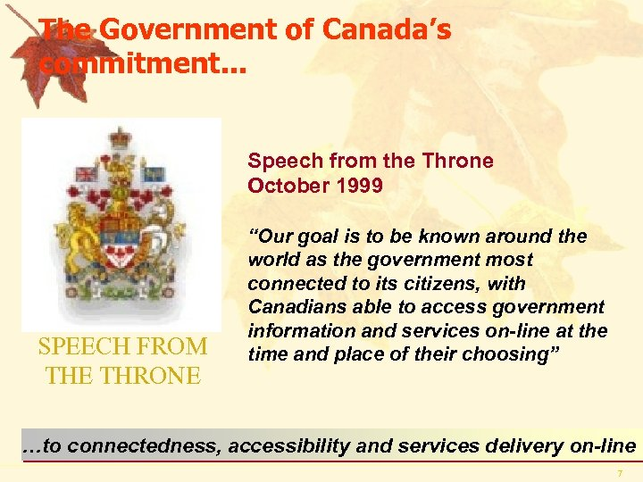 The Government of Canada's commitment. . . Speech from the Throne October 1999 SPEECH