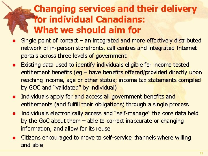 Changing services and their delivery for individual Canadians: What we should aim for l