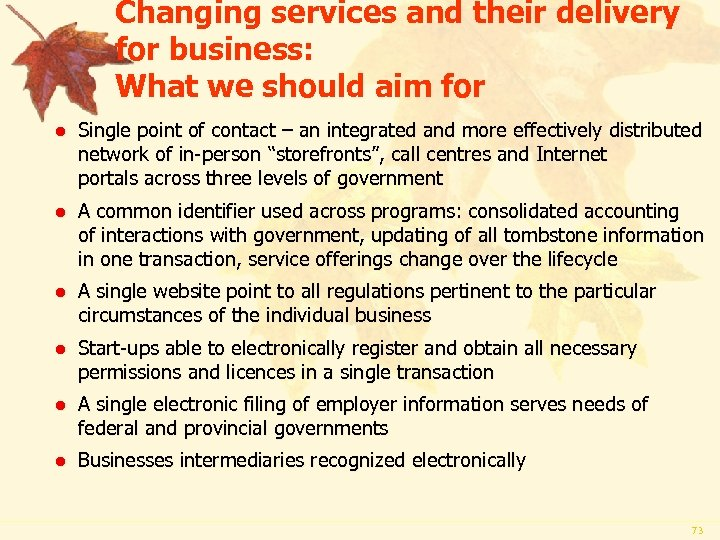 Changing services and their delivery for business: What we should aim for l Single