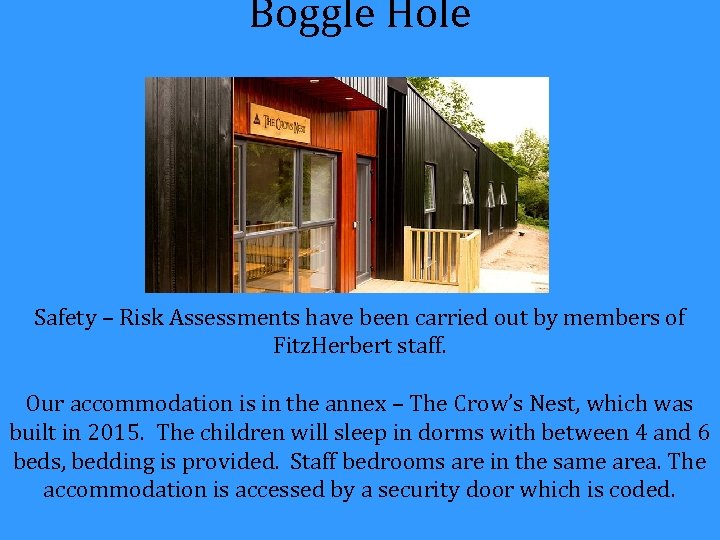 Boggle Hole Safety – Risk Assessments have been carried out by members of Fitz.