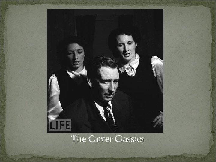 The Carter Classics