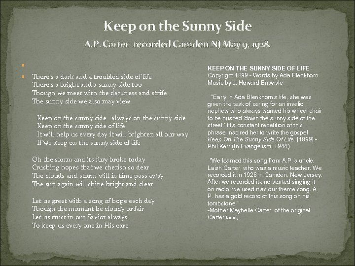 Keep on the Sunny Side A. P. Carter recorded Camden NJ May 9,