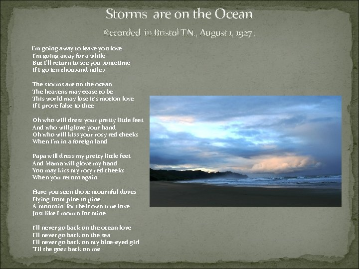 Storms are on the Ocean Recorded in Bristol TN. , August 1, 1927. I'm