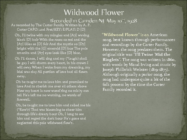 Wildwood Flower Recorded in Camden NJ. May 10 th, 1928 As recorded by The