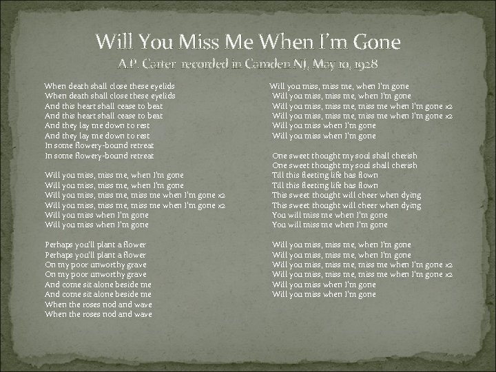 Will You Miss Me When I'm Gone A. P. Carter recorded in Camden NJ,