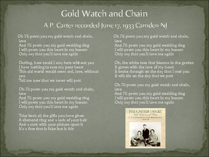 Gold Watch and Chain A. P. Carter recorded June 17, 1933 Camden NJ Oh
