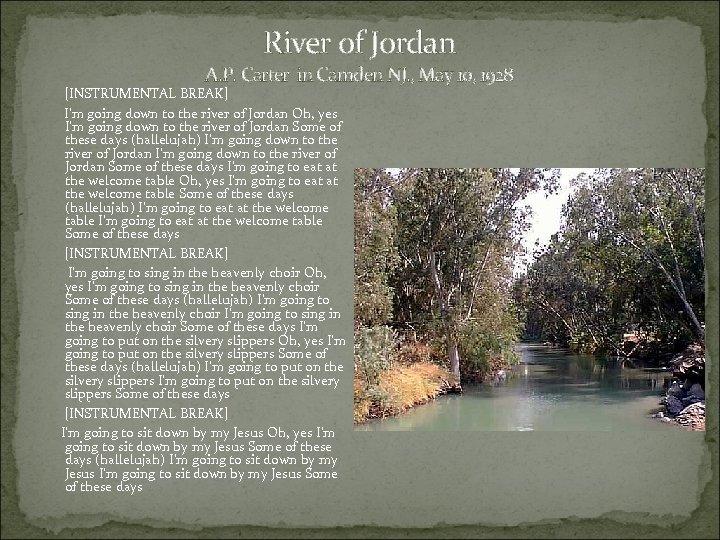 River of Jordan A. P. Carter in Camden NJ. , May 10, 1928 [INSTRUMENTAL