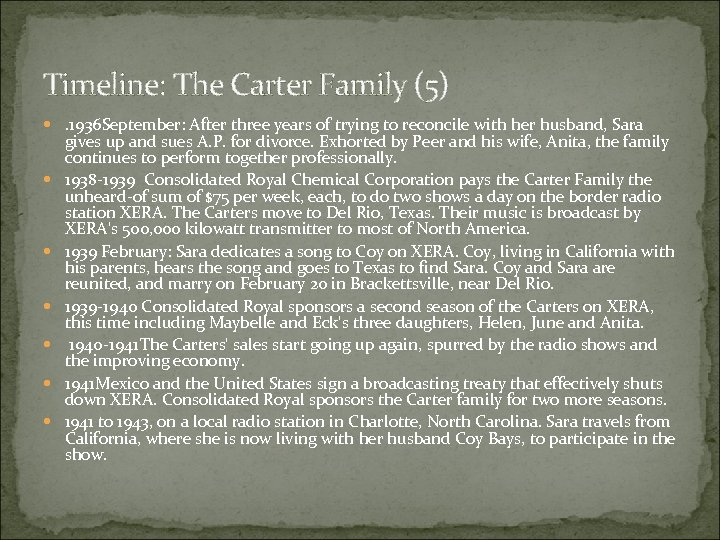 Timeline: The Carter Family (5) . 1936 September: After three years of trying to