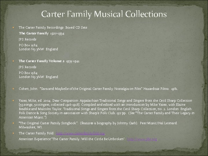 Carter Family Musical Collections The Carter Family Recordings: Boxed CD Sets The Carter Family