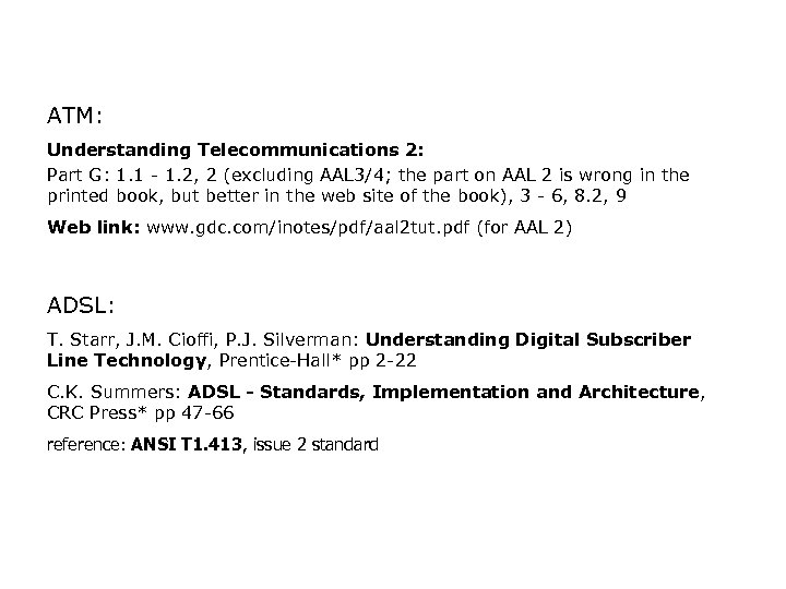 ATM: Understanding Telecommunications 2: Part G: 1. 1 - 1. 2, 2 (excluding AAL