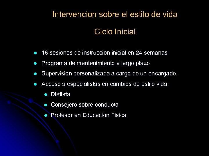 Intervencion sobre el estilo de vida Ciclo Inicial l 16 sesiones de instruccion inicial