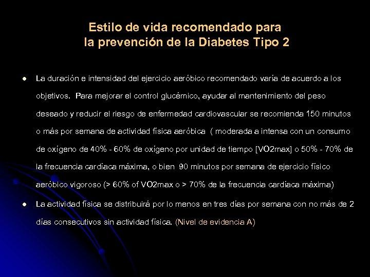 Estilo de vida recomendado para la prevención de la Diabetes Tipo 2 l La