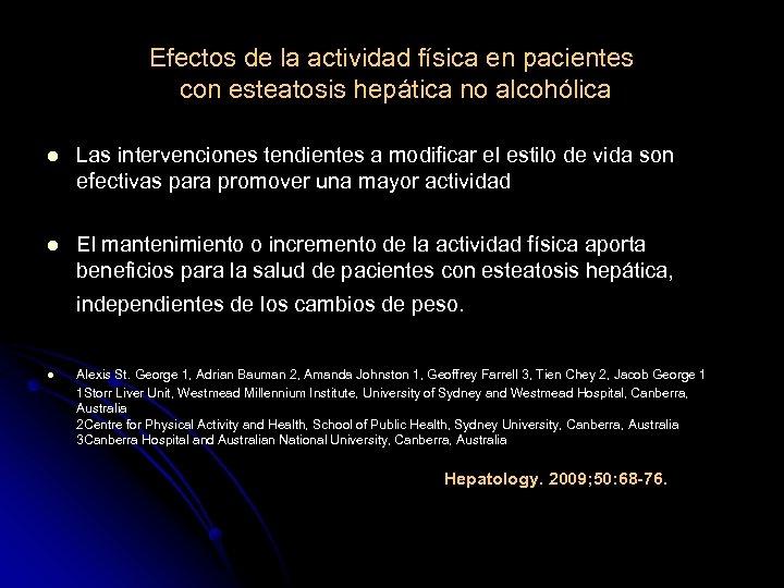 Efectos de la actividad física en pacientes con esteatosis hepática no alcohólica l Las