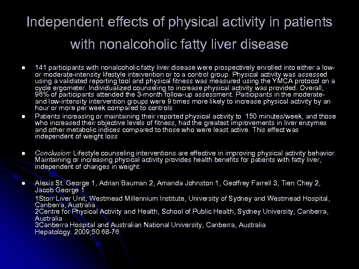 Independent effects of physical activity in patients with nonalcoholic fatty liver disease l l