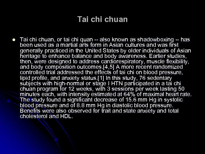 Tai chuan l Tai chuan, or tai chi quan -- also known as shadowboxing
