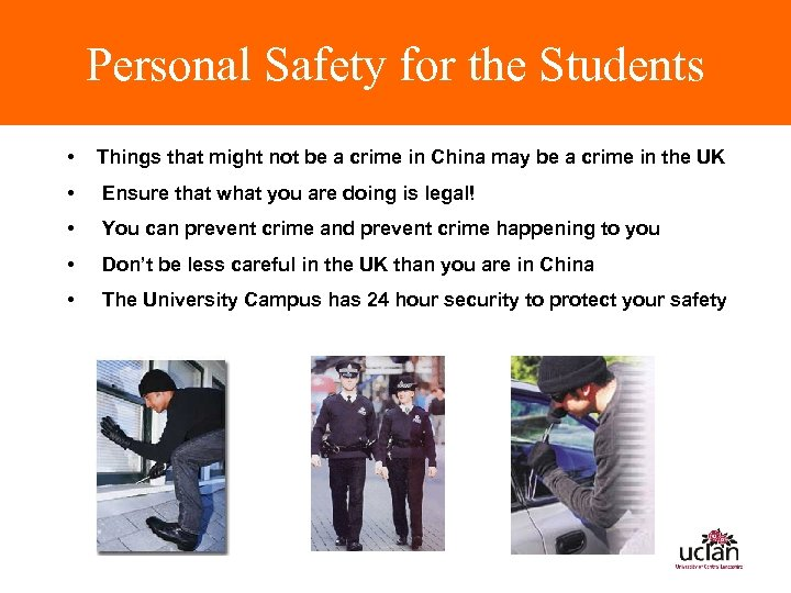 Personal Safety for the Students • Things that might not be a crime in