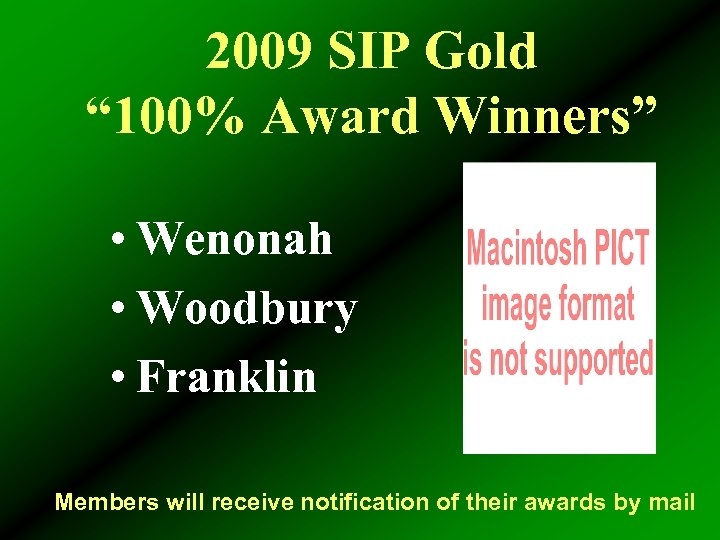 """2009 SIP Gold """" 100% Award Winners"""" • Wenonah • Woodbury • Franklin Members"""