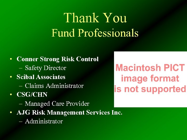 Thank You Fund Professionals • Conner Strong Risk Control – Safety Director • Scibal