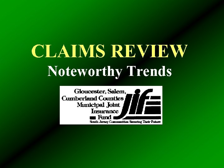 CLAIMS REVIEW Noteworthy Trends