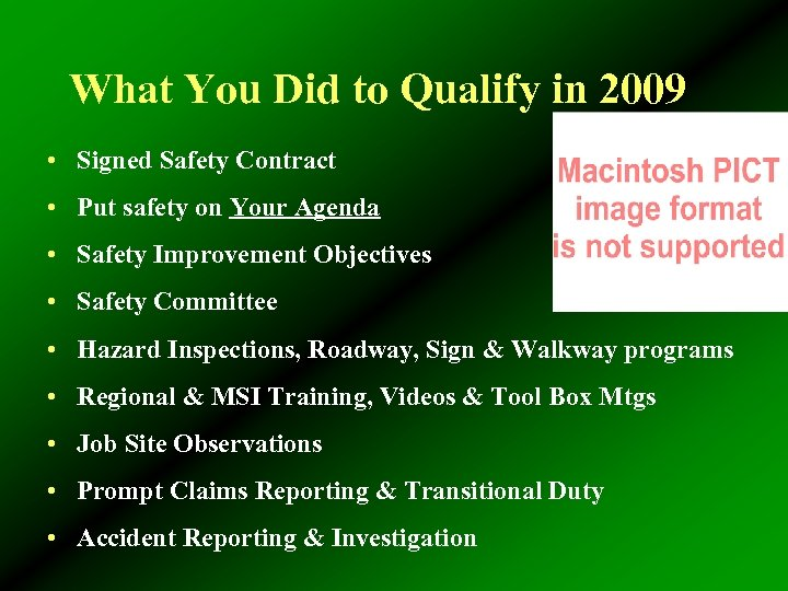 What You Did to Qualify in 2009 • Signed Safety Contract • Put safety
