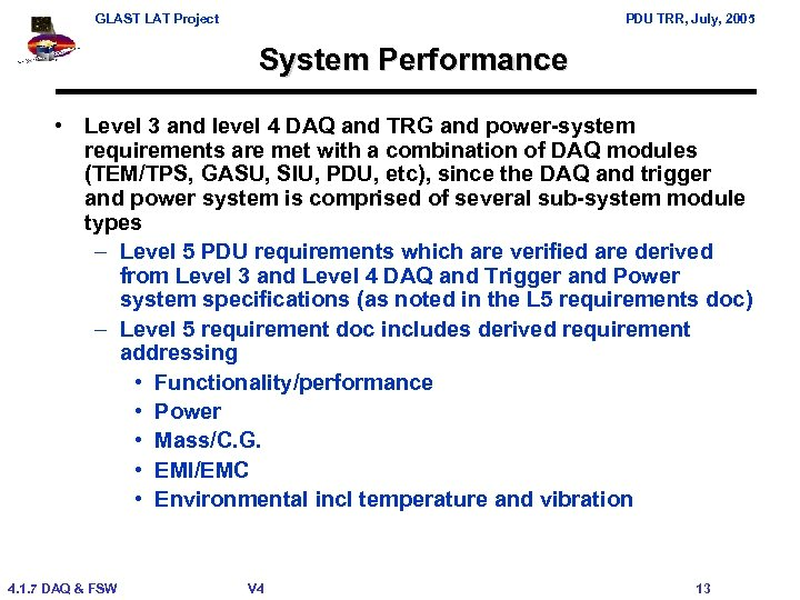 GLAST LAT Project PDU TRR, July, 2005 System Performance • Level 3 and level