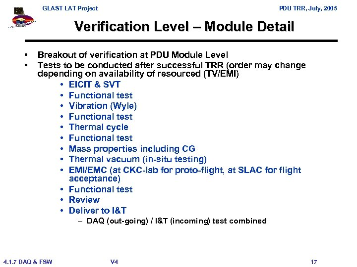GLAST LAT Project PDU TRR, July, 2005 Verification Level – Module Detail • •