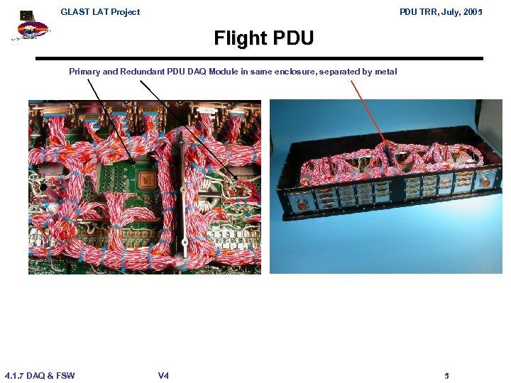 GLAST LAT Project PDU TRR, July, 2005 Flight PDU Primary and Redundant PDU DAQ