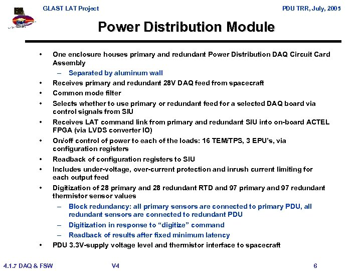 GLAST LAT Project PDU TRR, July, 2005 Power Distribution Module • • • One