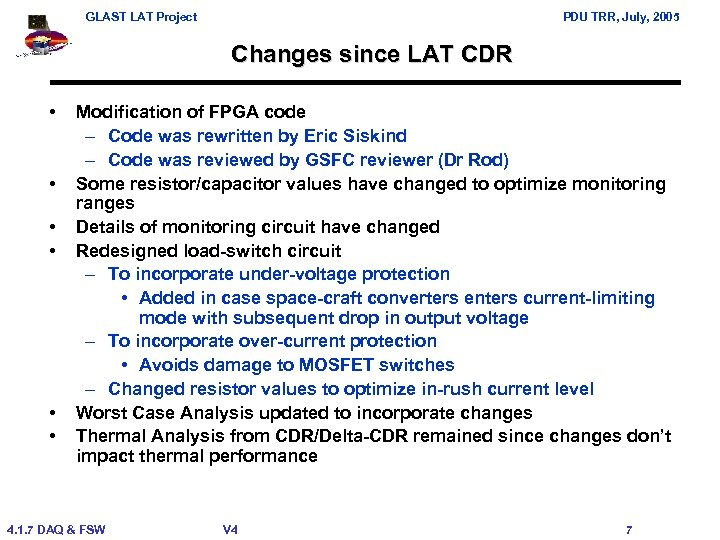 GLAST LAT Project PDU TRR, July, 2005 Changes since LAT CDR • • •