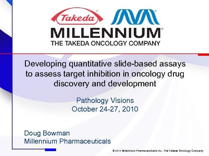 Developing quantitative slide-based assays to assess target inhibition in oncology drug discovery and development