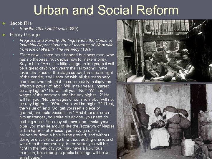 Urban and Social Reform ► Jacob Riis § ► How the Other Half Lives