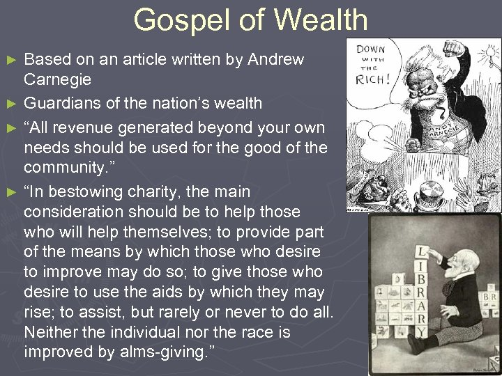 Gospel of Wealth Based on an article written by Andrew Carnegie ► Guardians of