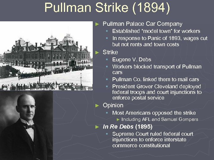 "Pullman Strike (1894) ► Pullman Palace Car Company § Established ""model town"" for workers"