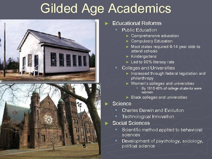 Gilded Age Academics ► Educational Reforms § Public Education ► Comprehensive education ► Compulsory