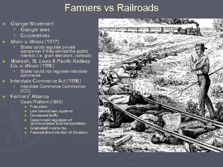 Farmers vs Railroads Granger Movement § Granger laws § Cooperatives ► Munn v. Illinois
