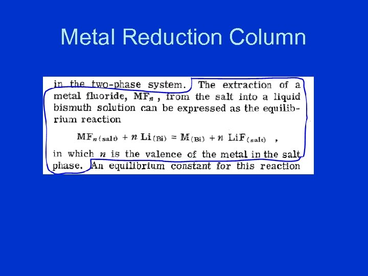 Metal Reduction Column