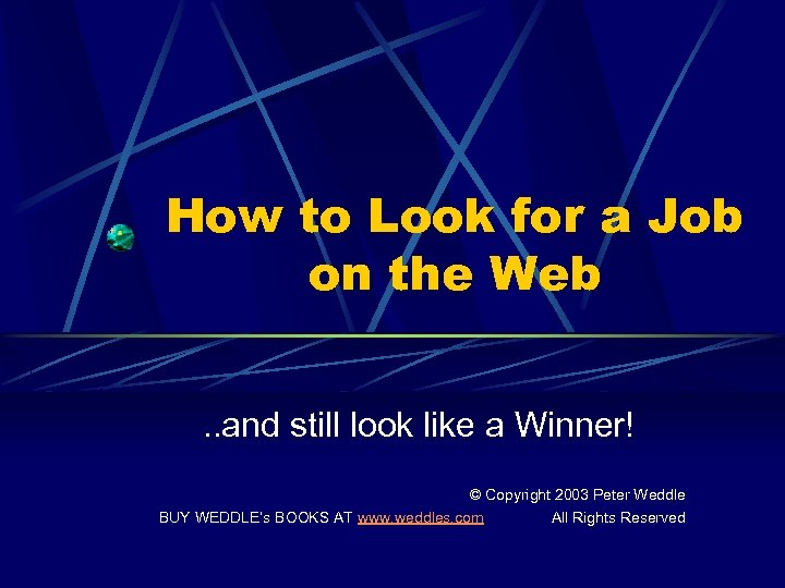How to Look for a Job on the Web. . and still look like